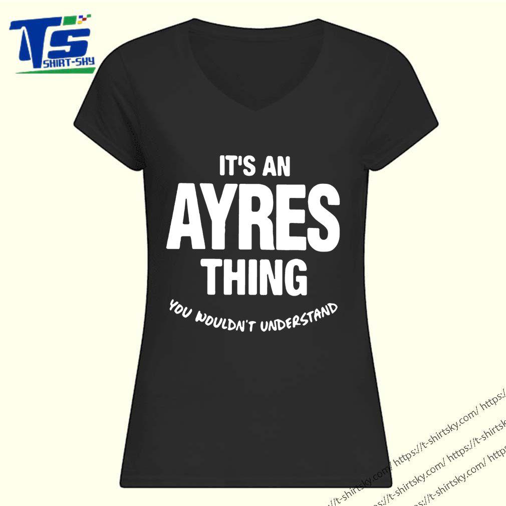 Ayres Thing Name Family Shirt 1