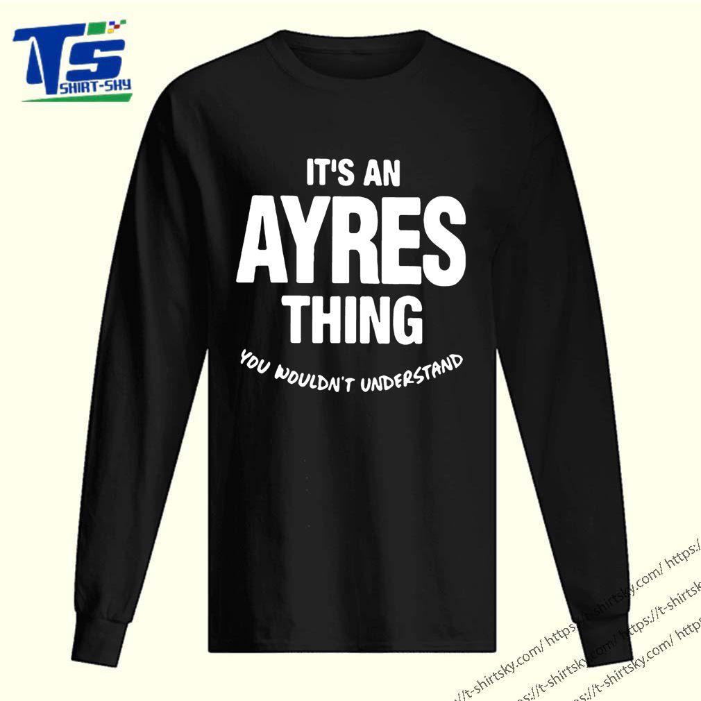 Ayres Thing Name Family Shirt 2