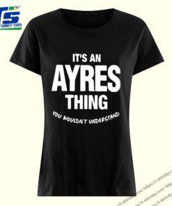 Ayres Thing Name Family Shirt 3