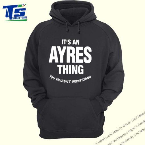 Ayres Thing Name Family Shirt 4
