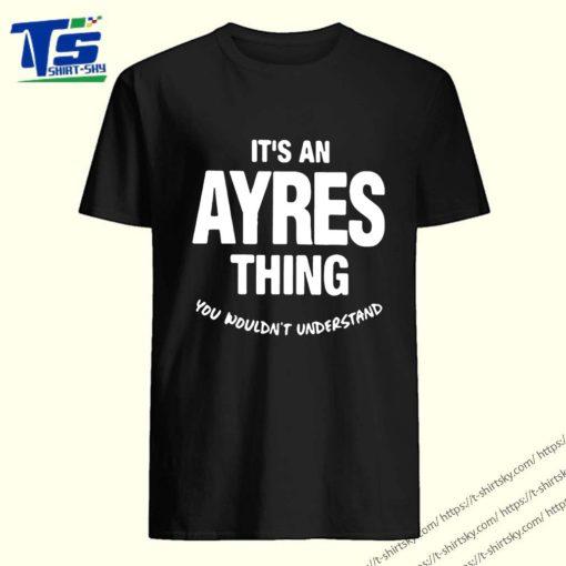 Ayres Thing Name Family Shirt 5