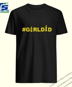Kobe And Gianna Bryant Girl Dad girldad Tee Shirt 5