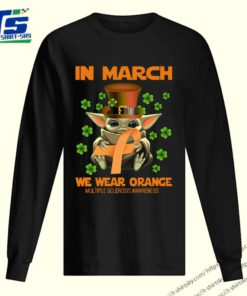 Multiple Sclerosis Awareness Baby Yoda In March We Wear Orange Shirt 2