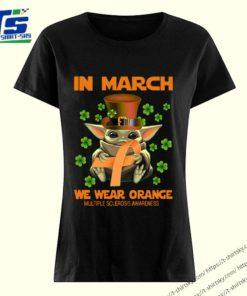 Multiple Sclerosis Awareness Baby Yoda In March We Wear Orange Shirt 3