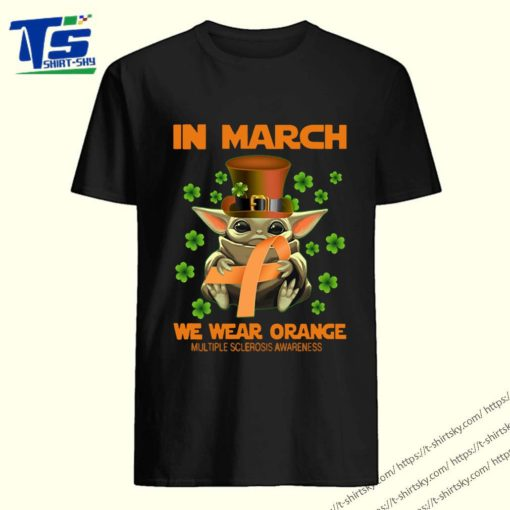 Multiple Sclerosis Awareness Baby Yoda In March We Wear Orange Shirt 5