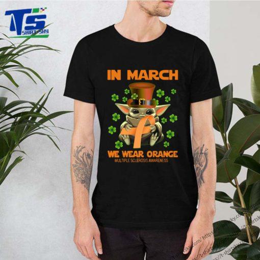 Multiple Sclerosis Awareness Baby Yoda In March We Wear Orange Shirt