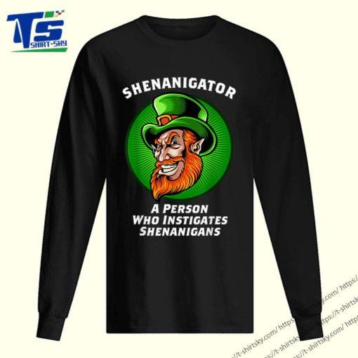 Top Shenanigans Funny Shenanigator St Patricks Day shirt 2