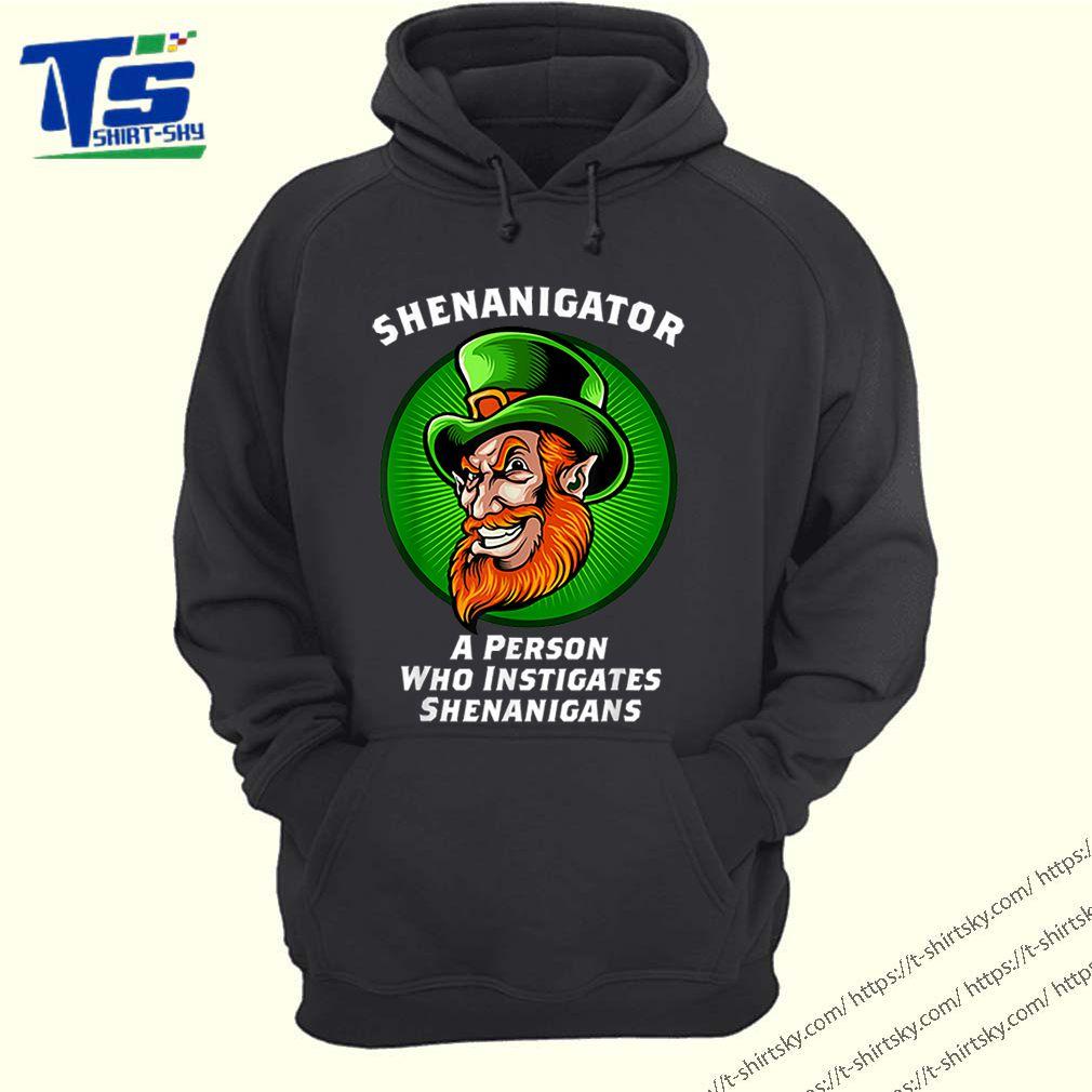Top Shenanigans Funny Shenanigator St Patricks Day shirt 4