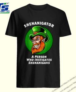 Top Shenanigans Funny Shenanigator St Patricks Day shirt 5