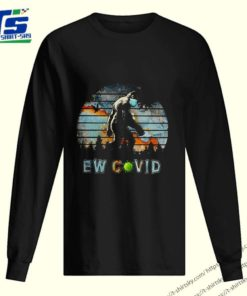 Bigfoot face mask ew Covid-19 shirt