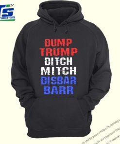 Dump Trump Ditch Mitch Disbar Barr T-Shirt