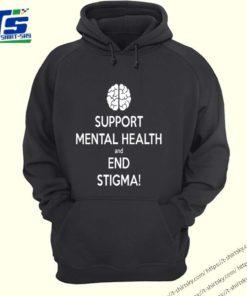 Fight The Stigma Support Mental Health and End Stigma shirt