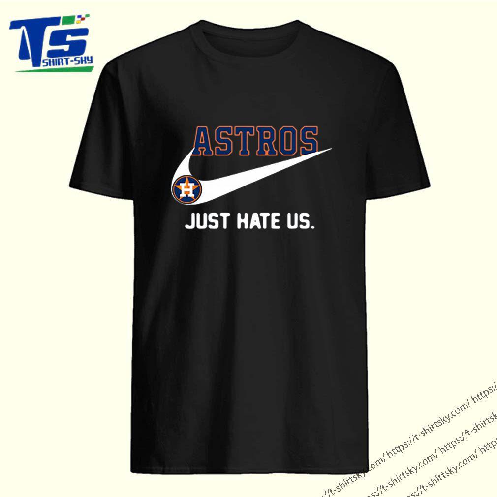 Houston Astros logo just hate us Nike shirt