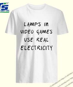 Lamp in video games use real electricity Classic T-Shirt