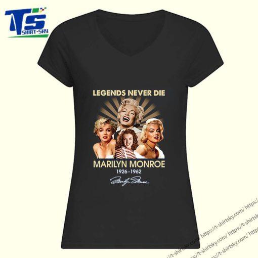 Legends Never Die Marilyn Monroe 1926 1962 Signature shirt