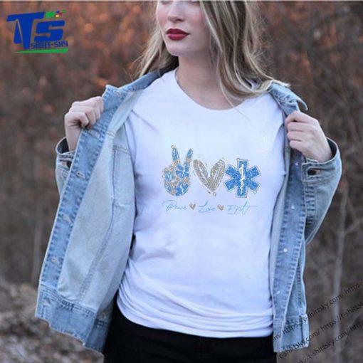 Peace Love EMT Shirt