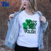 Premium Kiss Me I'm Polish – Funny St. Patrick's Day shirt