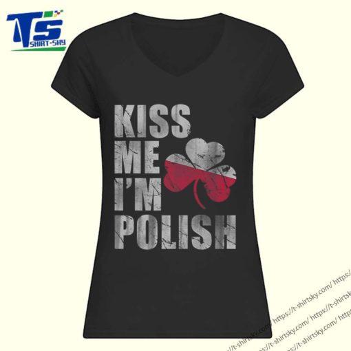 Premium Kiss Me I'm Polish St Patrick's Day Irish Poland shirt