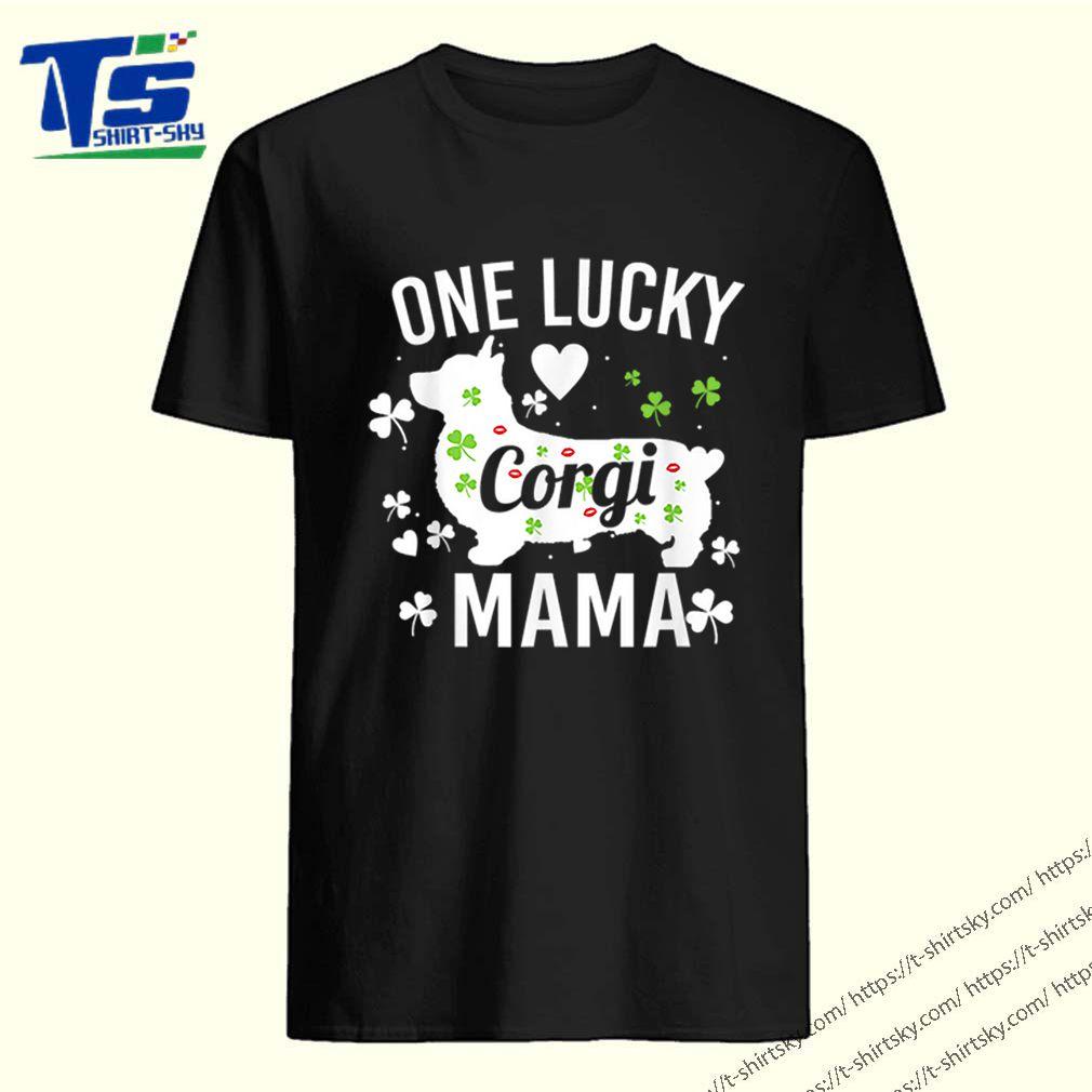 Pretty Funny Corgi Mom Mama St Patricks Day Gifts For Women shirt