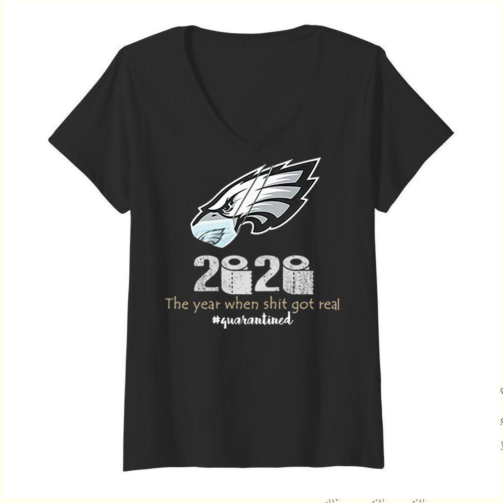 2020 Philadelphia Eagles the year when shit got real #quarantined Coronavirus