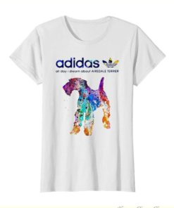 Adidas all day I dream about Airedale Terrier colors shirt 3