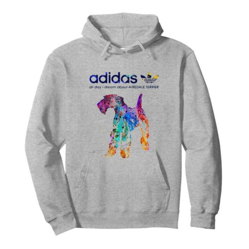 Adidas all day I dream about Airedale Terrier colors shirt 4