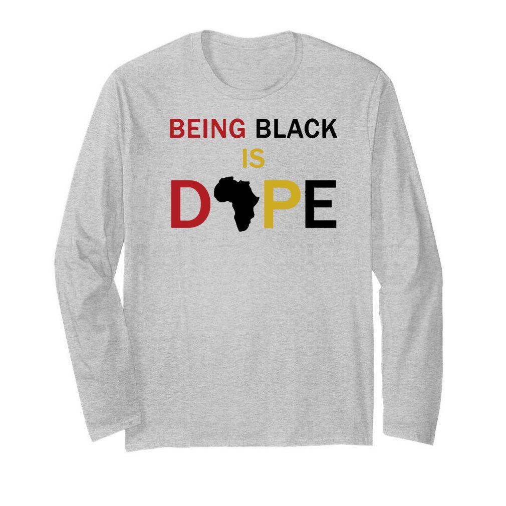 Being black is dope