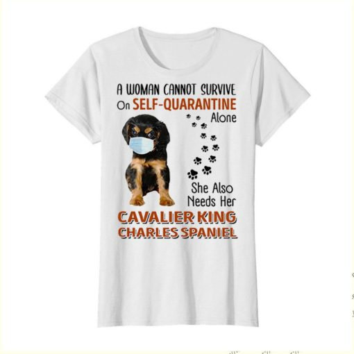 Cavalier King Charles Spaniel a woman cannot survive on self-quarantine alone