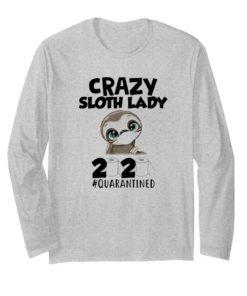 Crazy Sloth Lady 2020 Quarantined Coronavirus