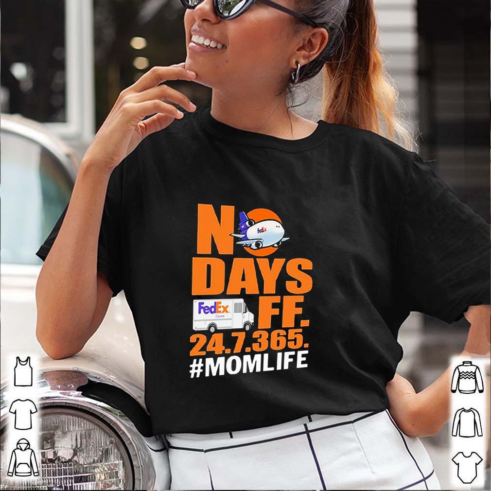 FedEx No days off 24.7.365. #mom life