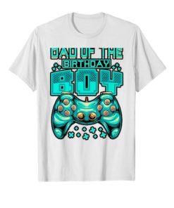 Gamer Boy Dad Of The Birthday Boy Daddy Gaming Father