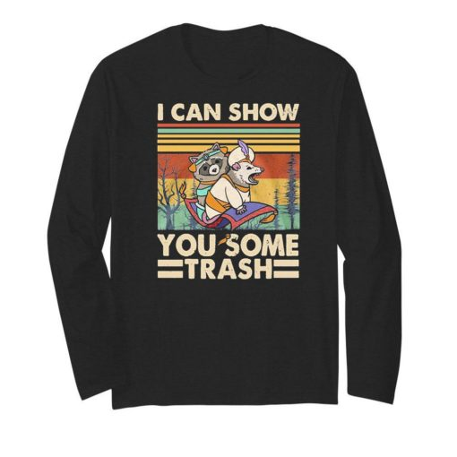 I Can Show You Some Trash Racoon Vintage
