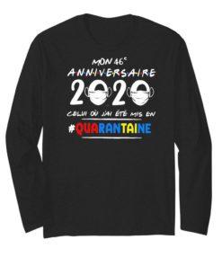 Mon 46e Anniversaire 2020 Celui Ou J'ai Ete Mis En Quarantaine
