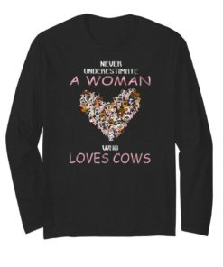 Never Underestimate A Woman Who Loves Cows shirt 2