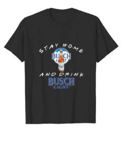 Stay home and drink Busch Light Coronavirus