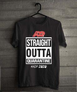 Straight Outta Quarantine Adp 2020
