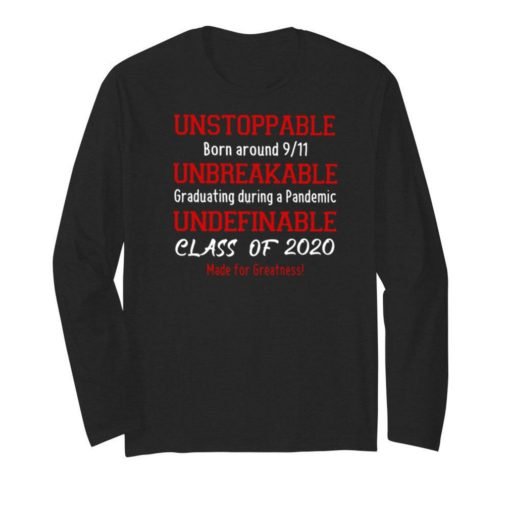 Unstoppable unbreakable undefinable class of 2020 made for greatness