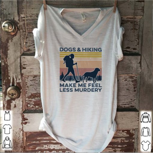 Vintage dogs and hiking make me feel less murdery