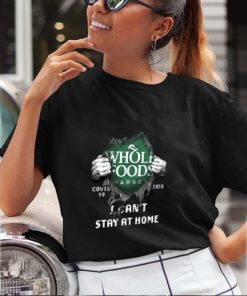 Whole Foods Market Covid-19 2020 Stay At Home Blood Inside Me