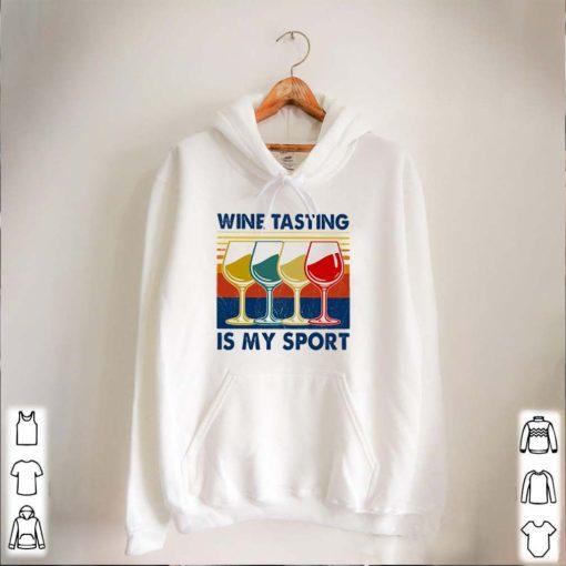 Wine tasting is my sport vintage