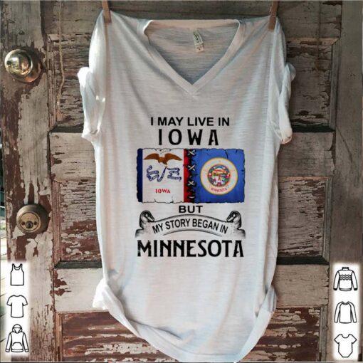 I may live Iowa but my story began in minnesota