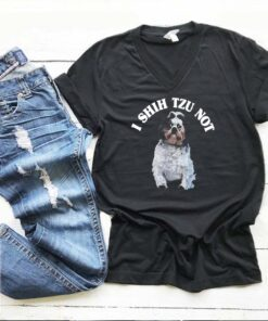 I shih Tzu not shirt 11