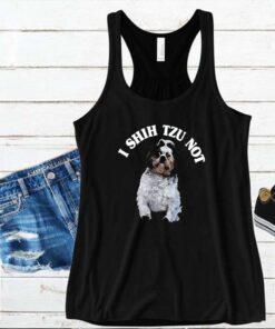 I shih Tzu not shirt 15