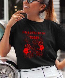 Im a little bit of today shirt 19