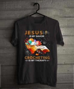 Jesus is my savior crocheting is my therapy