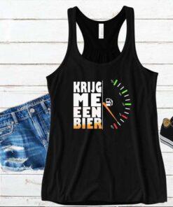 Krijg Me Een Bier shirt