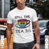 LGBT Spill The Tea Sis