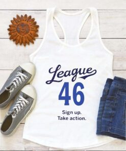 League 46 Sign Up Take Action