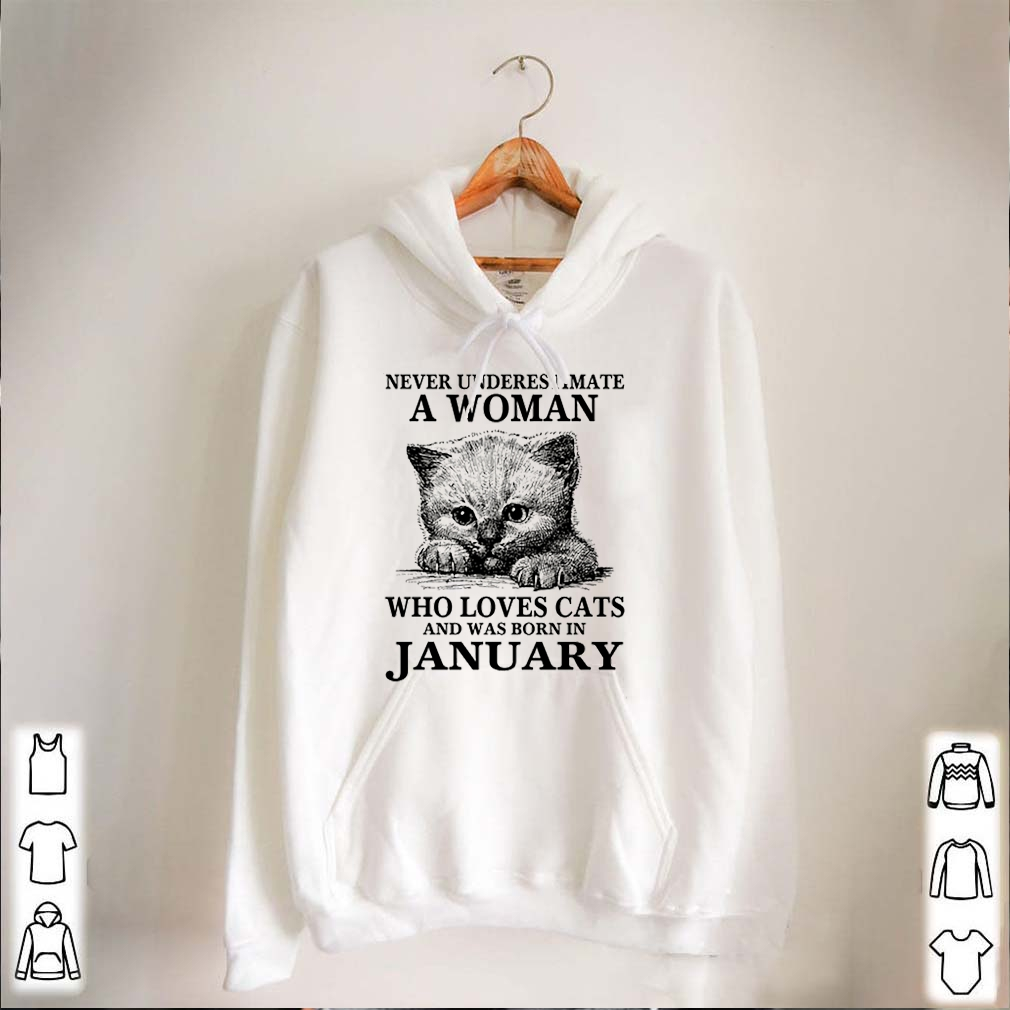Never underestimate a woman who love cats and was born in January shirt
