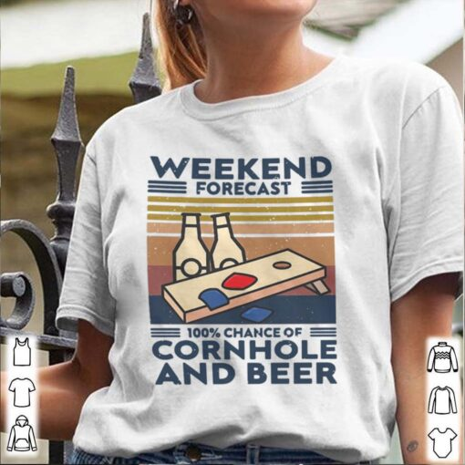 Weekend Forecast 100% Chance Of Cornhole And Beer Vintage